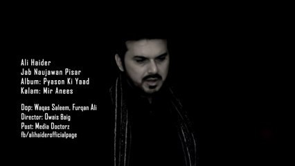 Ali Haider -  Jab Naujawan Pisar [Full Video]