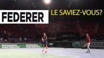 Le saviez-vous... Roger Federer