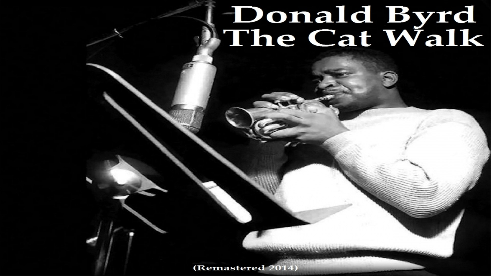 Donald Byrd - The Cat Walk - Remastered 2014