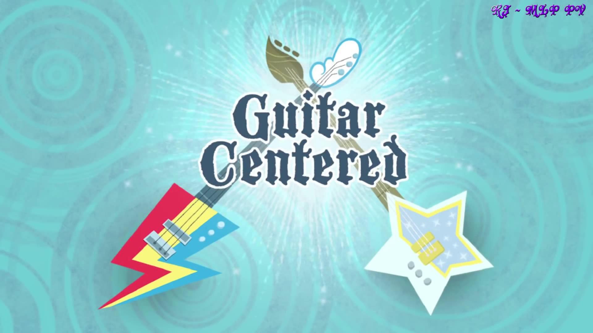 MLP  Equestria Girls – Rainbow Rocks EXCLUSIVE Short –  Guitar Centered – Napisy