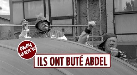 Ils ont buté Abdel - Papy Ghetto