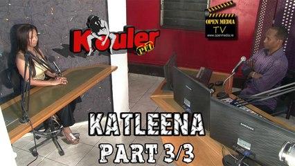 Kouler Pei - Katleena - Novembre 2014 - Part 3/3