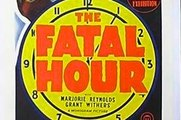 The Fatal Hour (1940) Boris Karloff, Marjorie Reynolds, Grant Withers.  Crime, Mystery, Thriller