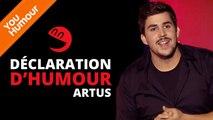 ARTUS - Déclaration d'humour