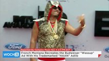 """French Montana Recreates the Budweiser """"Wassup"""" Ad With His Trademarked """"HAAN"""" Adlib"""