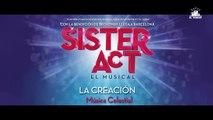 """SISTER ACT, el musical: La Creación """"Música celestial"""""""