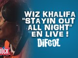 "Wiz Khalifa "" Stayin out all Night "" en live dans la Radio Libre de Difool !"