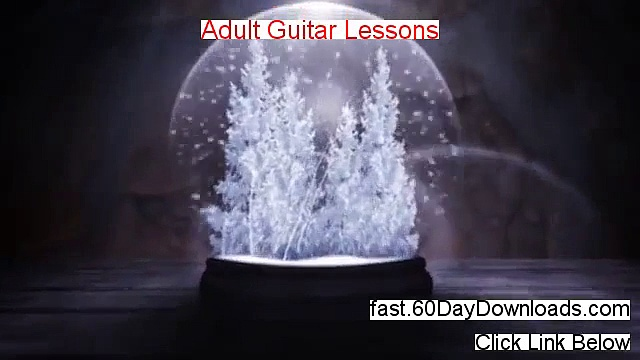 Adult Guitar Lessons Review – Adult Guitar Lessons Free