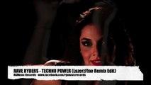 Rave Ryders - Techno Power (LazerzF!ne Remix Edit)