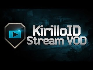 Stream VOD - KirilloID 28/10/13