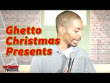 Stand Up Comedy By Willis Turner - Ghetto Christmas Presents