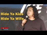 Stand Up Comedy By Felipe Esparza - Hide Ya Kids, Hide Ya Wife