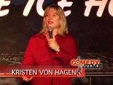 Stand Up Comedy By Kristeen Von Hagen - Maury