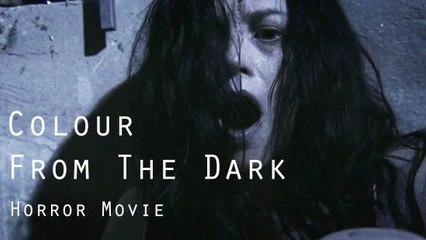 Full Horror movie- Colour from the Dark -