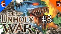 The Unholy War - Decisive Battle! The Truth Is Revealed! - Part 3 - DoTheGames