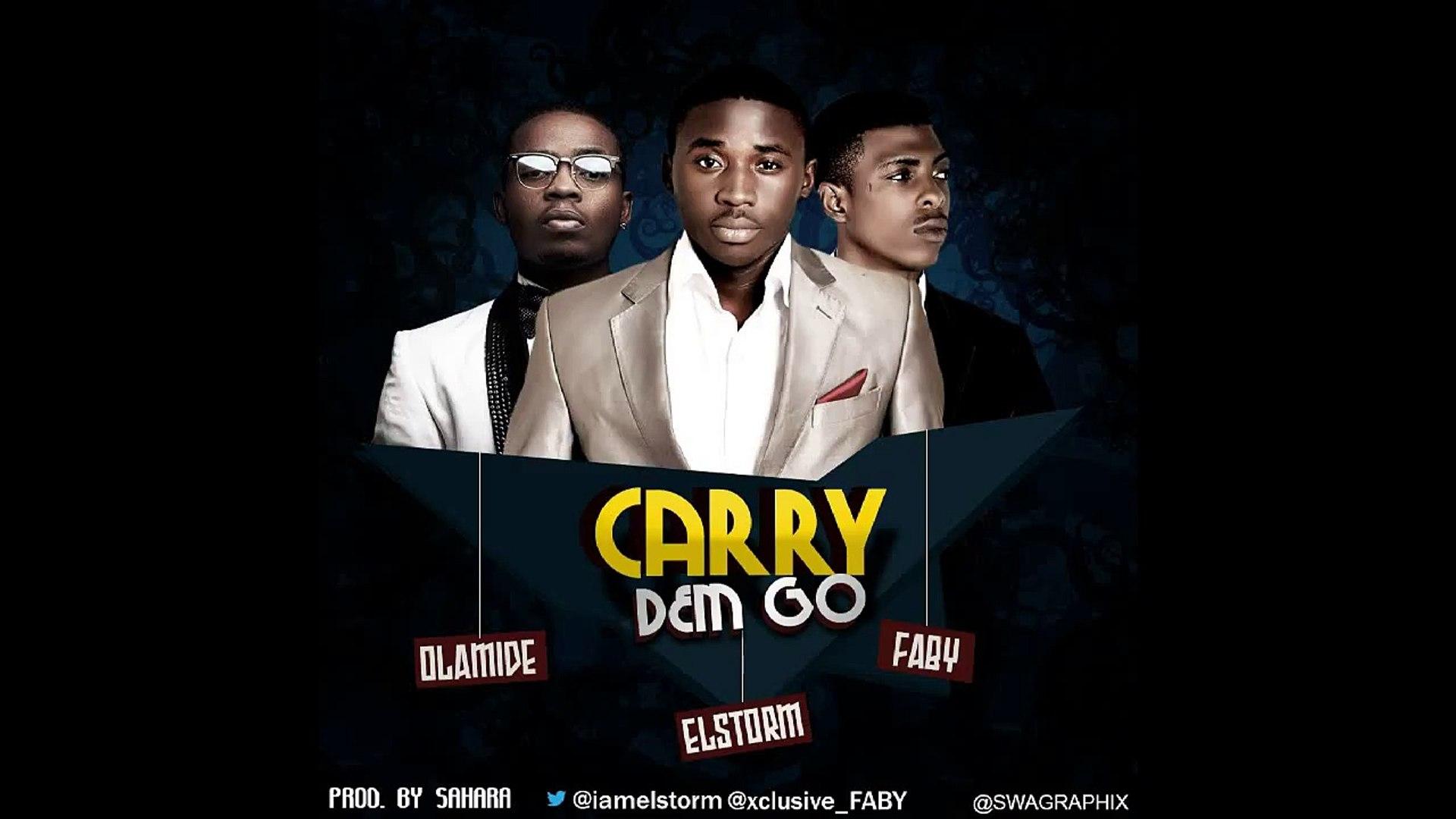 El'Storm & Faby – CarryDemgo ft Olamide