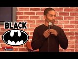 Stand Up Comedy by Willis Turner - Black Batman