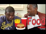 Soul and Son: Ep. 4 - Soul Food