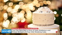 You Can Now Buy a Slice of Kate Middleton and Prince William's 3-Year-Old Wedding Cake