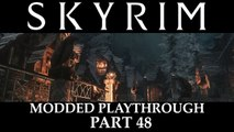 Skyrim Modded Playthrough - Part 48