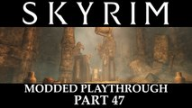 Skyrim Modded Playthrough - Part 47