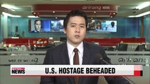 Islamic State claims it has beheaded U.S. hostage Peter Kassig