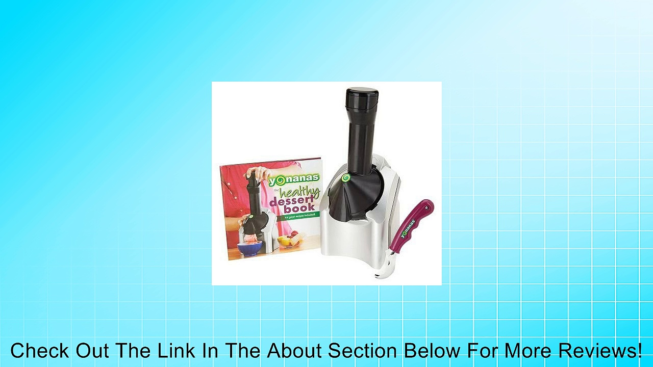 Yonanas Healthy Frozen Treat Maker with Recipe Book and Scoop Review