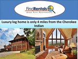 Cherokee North Carolina Vacation Rentals and Vacation Homes