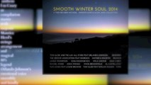 "TOM GLIDE feat SHYLAH VAUGHN "" SOUL LIFE "" ( Smooth Winter Slow Jam version ) Snippet"