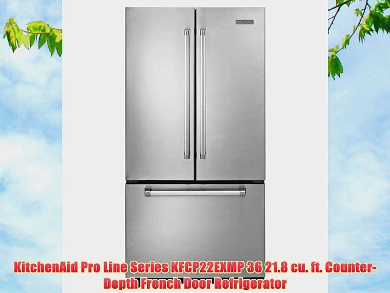 KitchenAid Pro Line Series KFCP22EXMP 36 218 cu ft CounterDepth French Door  Refrigerator