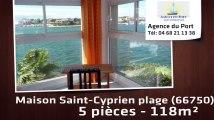 A vendre - maison/villa - Saint-Cyprien plage (66750) - 5 pièces - 118m²