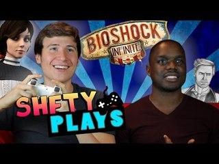 SHFTY Plays Bioshock Infinite ~ with Brandon Calvillo and Klarity