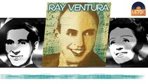 Ray Ventura - Les chemises de l'archiduchesse (HD) Officiel Seniors Musik