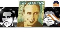 Ray Ventura - Tiens, tiens, tiens (HD) Officiel Seniors Musik