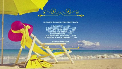 Ultimate Summer Corporate Music Pack By AGsoundtrax