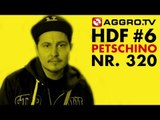 HDF - PETSCHINO HALT DIE FRESSE 06 NR 320 - RAP SPARRING SPEZIAL (OFFICIAL HD VERSION AGGROTV)