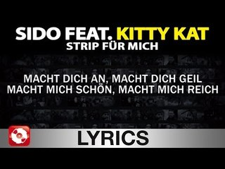 SIDO FEAT. KITTY KAT - STRIP FÜR MICH AGGROTV LYRICS KARAOKE (OFFICIAL VERSION)