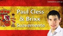 Paul Cless & Brixx - Suavemente. Учим испанский через музыку. Иван Бобров