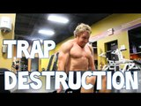 Traps Destruction Workout | Furious Pete