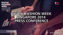 DIGITAL FASHION WEEK Singapore 2014 Highlights Press Conference