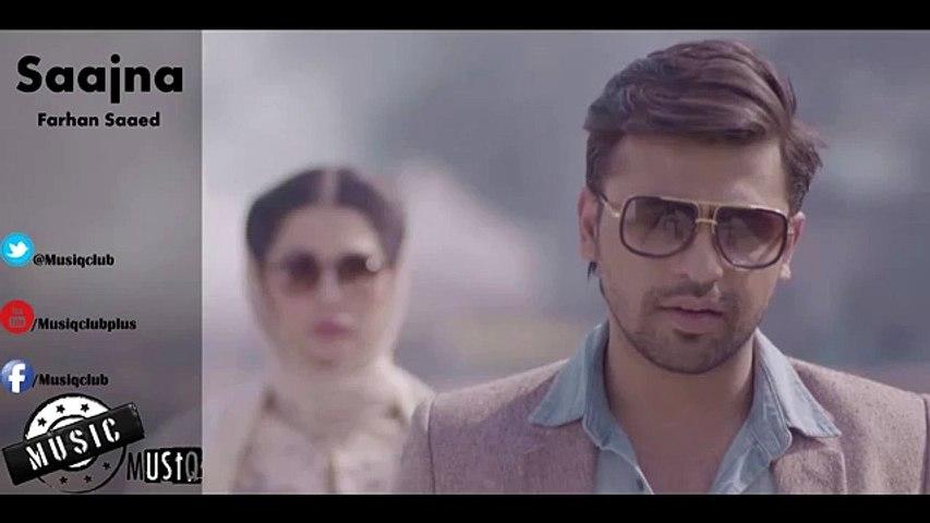 Sajna - Farhan Saeed - Full New Song - Sad Song