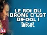 le roi du drone c'est difool