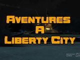 Adventures In Liberty City -  Bande-annonce