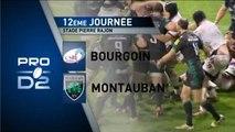PRO D2 - Bourgoin - Montauban : 14 - 20 - J12 – Saison 2014-2015