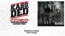 Black Swagg - Destins croisés