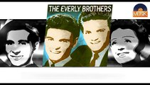 The Everly Brothers - Bye Bye Love (HD) Officiel Seniors Musik