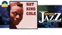Nat King Cole - Stomping At the Panama (HD) Officiel Seniors Jazz