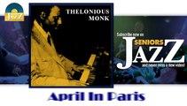 Thelonious Monk - April In Paris (HD) Officiel Seniors Jazz