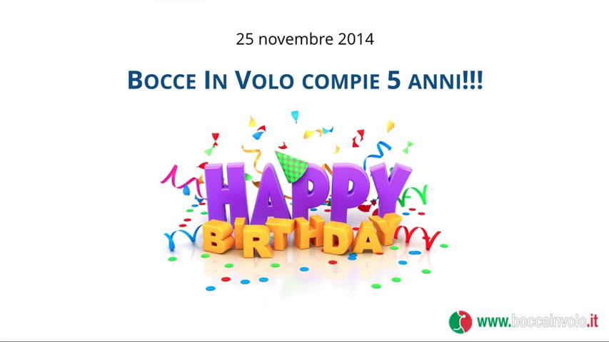 5 anni di Bocce in Volo ! Happy Birthday !!!