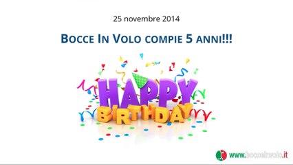 5 anni di Bocce in Volo ! Happy Birthday !!!